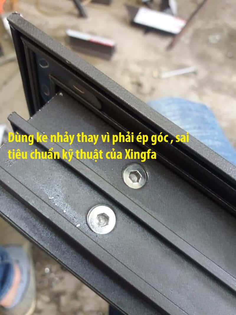 Mẫu cửa nhôm Xingfa dùng ke nhảy sai tiêu chuẩn kỹ thuật của Xingfa