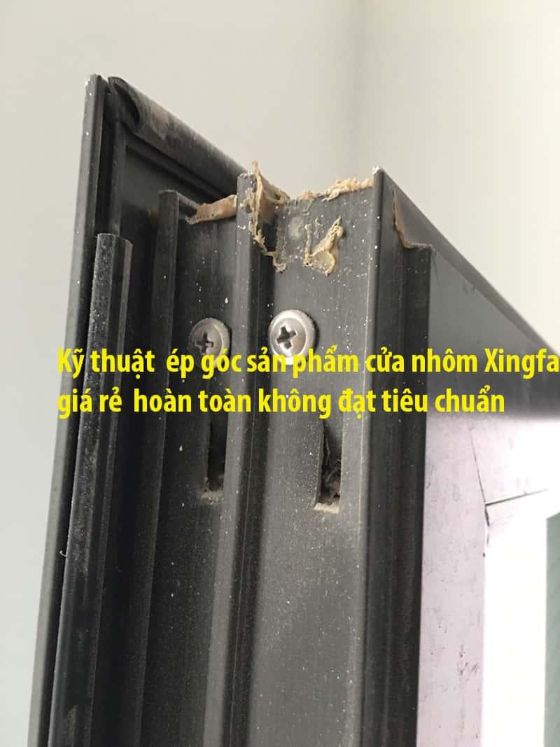 Sản phẩm cửa nhôm Xingfa giá rẻ của các đơn vị thương mại đang thuê khoán gia công sản xuất